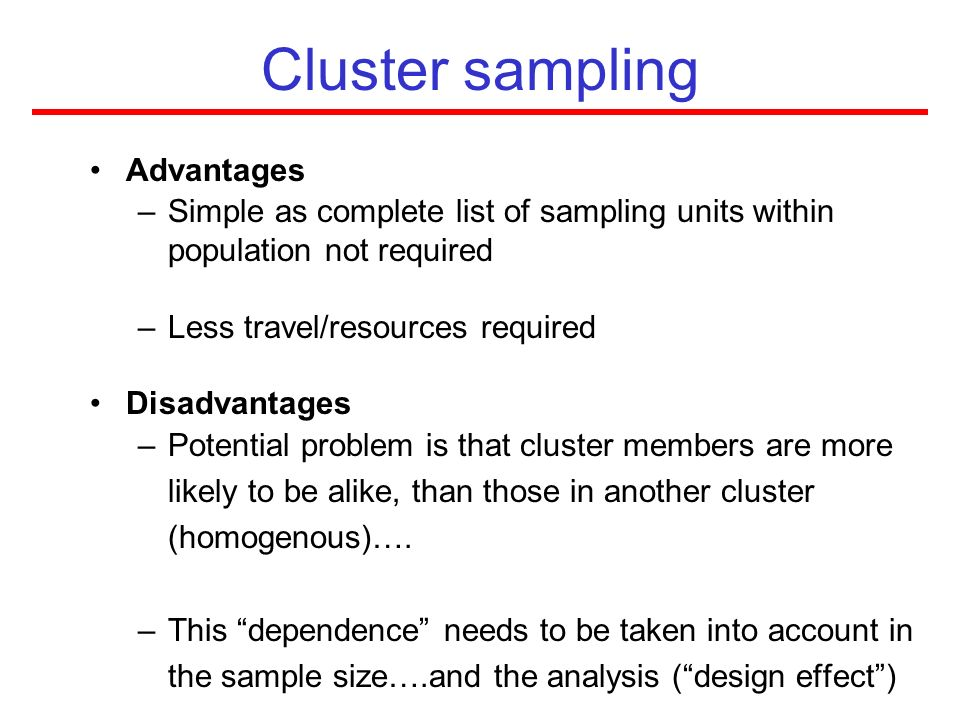 Cluster sampling Advantages