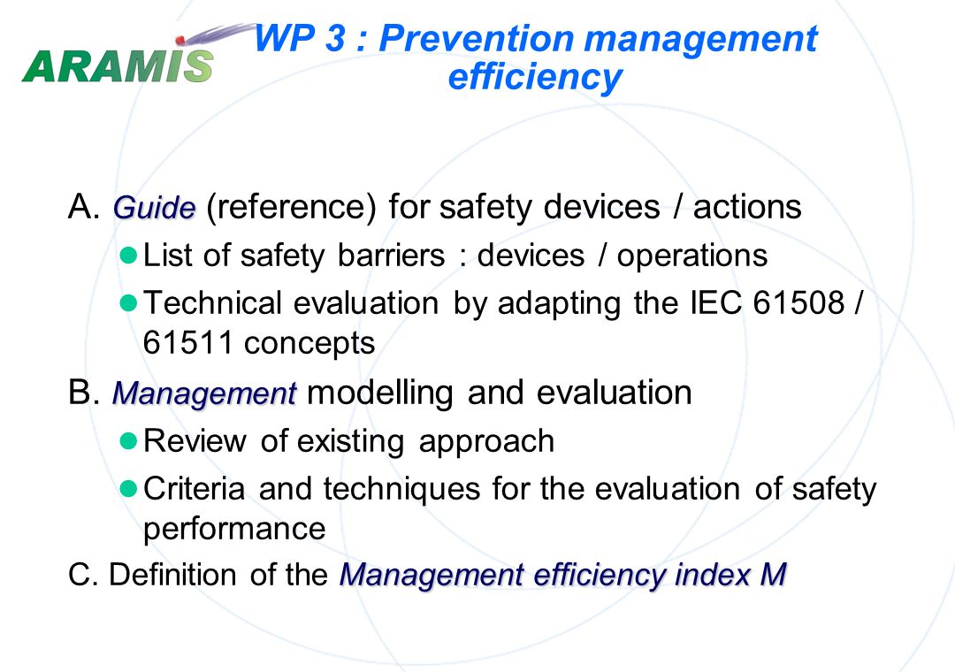 WP 3 : Prevention management efficiency