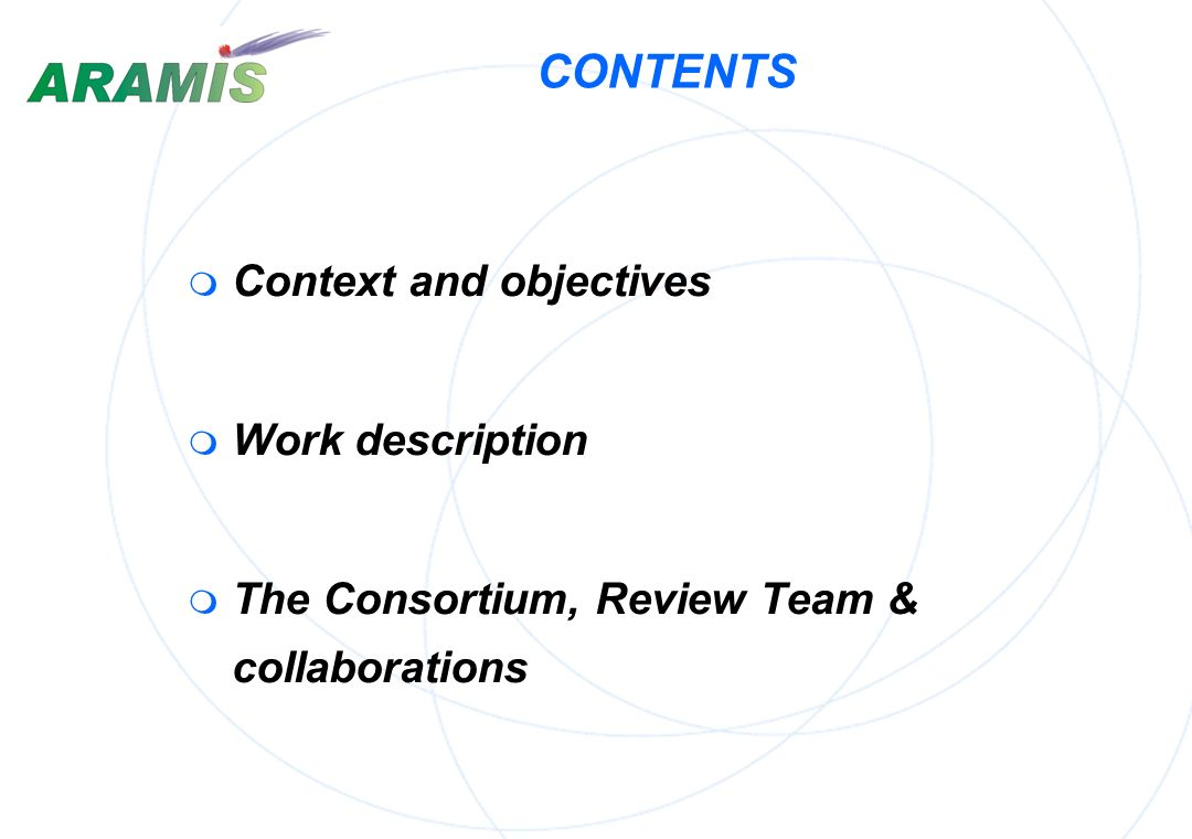CONTENTS Context and objectives Work description