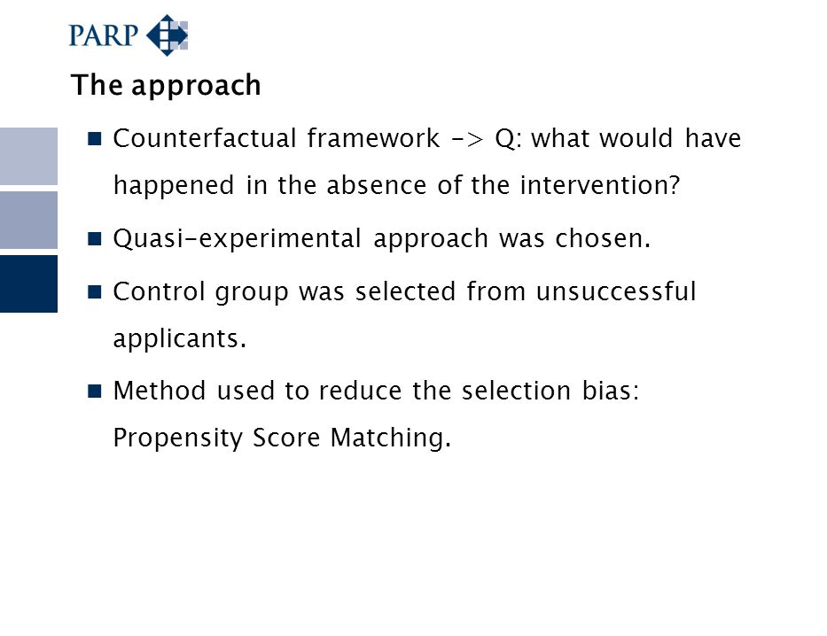The approach Counterfactual framework -> Q: what would have happened in the absence of the intervention