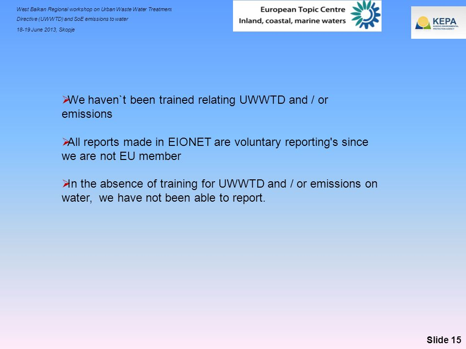 We haven`t been trained relating UWWTD and / or emissions