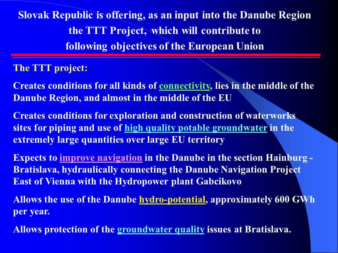 Slovak Republic is offering, as an input into the Danube Region