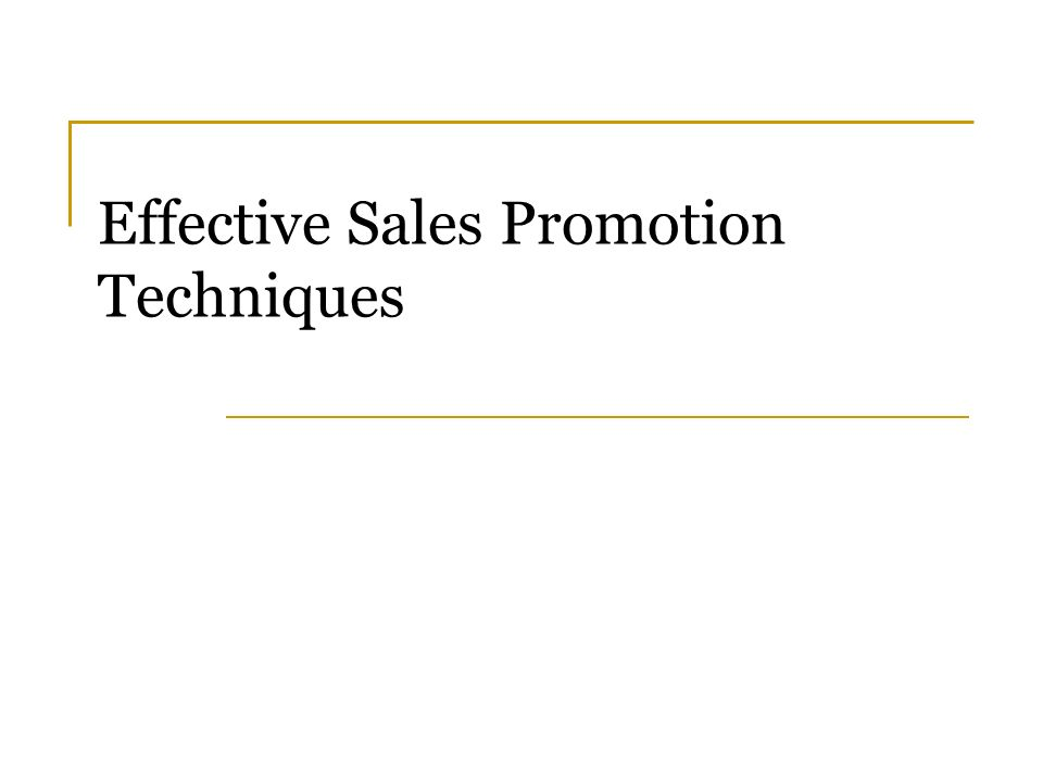 sales promotion techniques Marketing firms use several key sales promotion techniques directed towards trade and consumers - sales promotion techniques introduction the different sale promotion techniques are discount and deals, increasing industry visibility price-based consumer sales promotions and attention-getting consumer sales promotions.