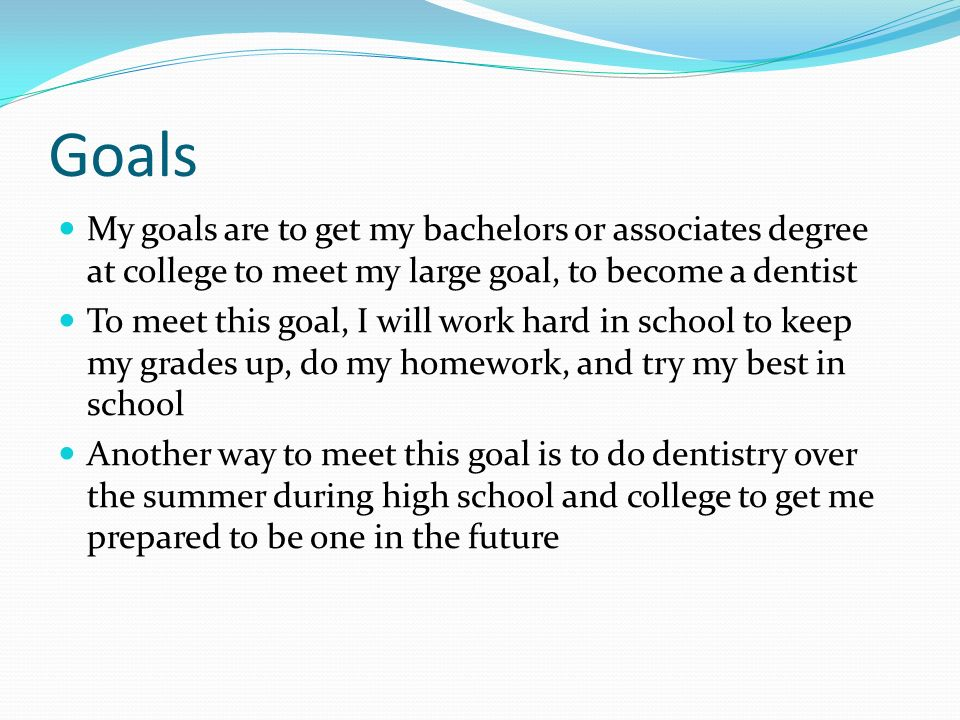 future goals in dentistry Trends in dentistry for 2018 posted by bill warner  and discussing dental goals to help develop fully-customized treatment plans and to help build greater acceptance of these plans  being aware of how the future of dentistry is changing can help you to capitalize on these trends.
