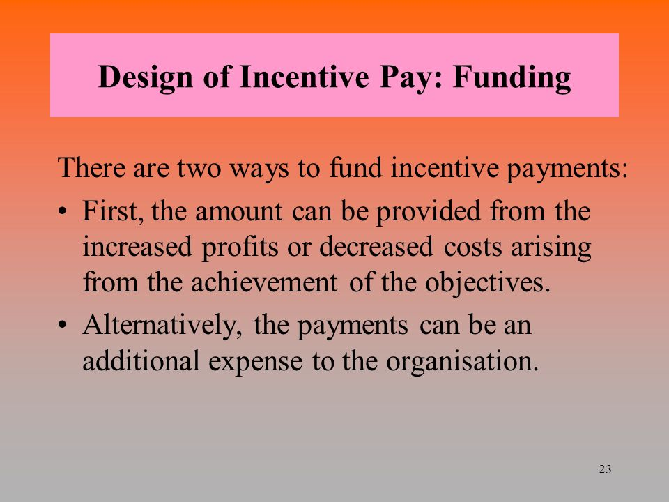 incentive pay The design of teacher incentive pay and educational outcomes: evidence from the new york city bonus program sarena f goodman lesley j turner.