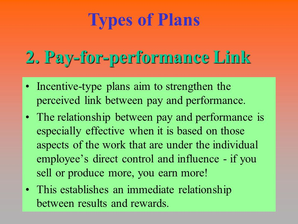 design and implement a pay for performance incentive Implementing a performance-based compensation system istock_s-cphoto_compensation  companies must deliver competitive pay for competitive levels of performance, pay above market for.