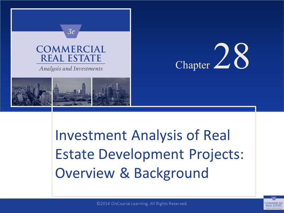 Chapter 28 4/22/2017 Chapter 28 Investment Analysis Of Real Estate