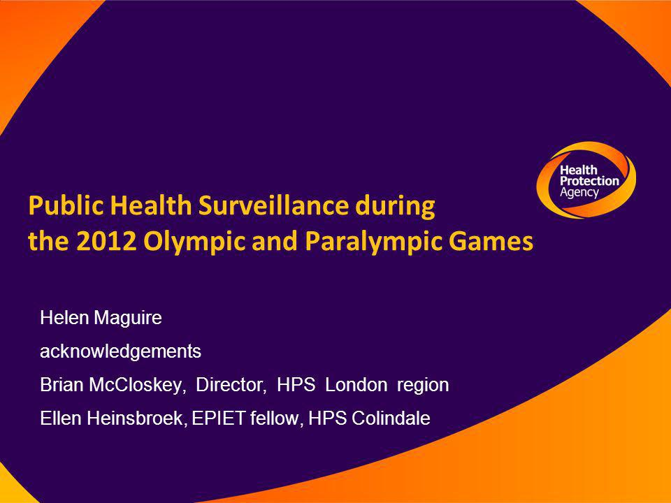 Public Health Surveillance during the 2012 Olympic and Paralympic Games