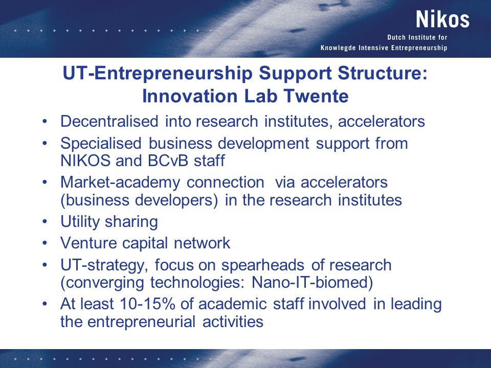 UT-Entrepreneurship Support Structure: Innovation Lab Twente