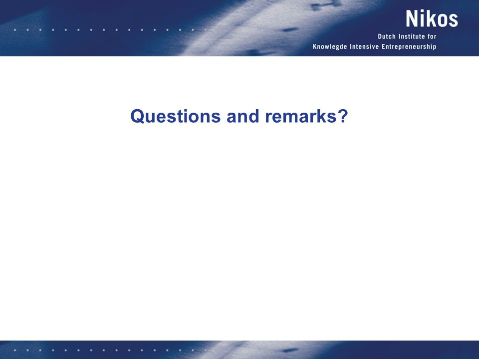 Questions and remarks
