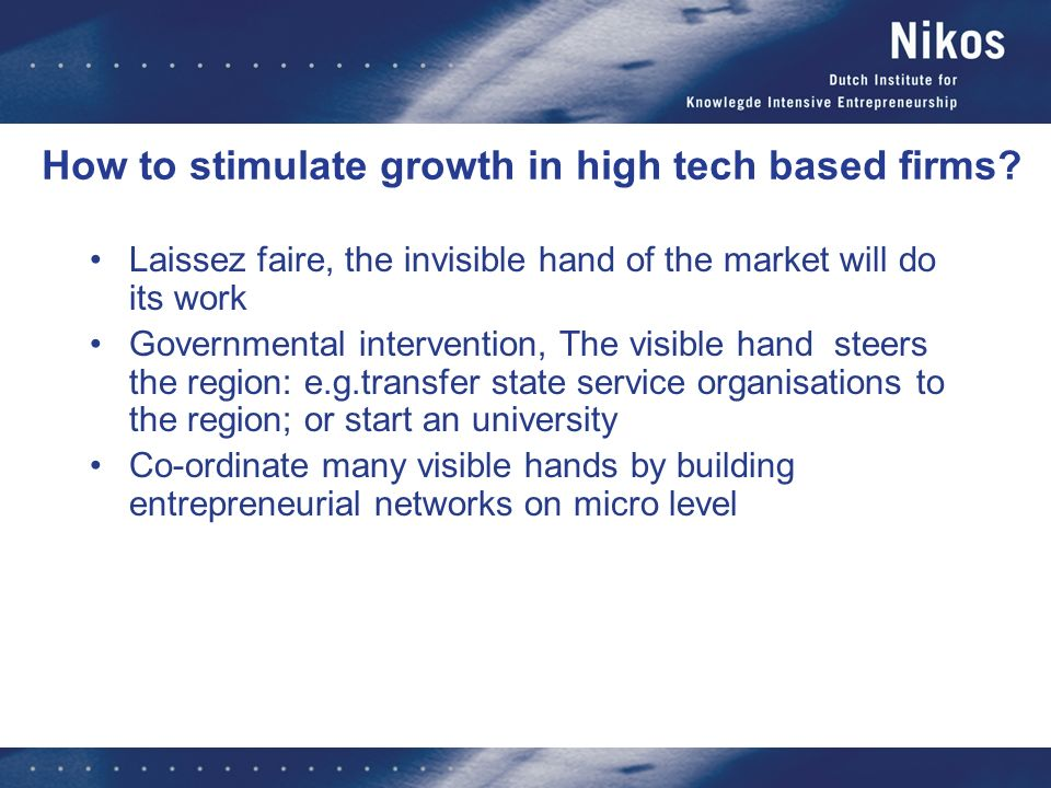 How to stimulate growth in high tech based firms