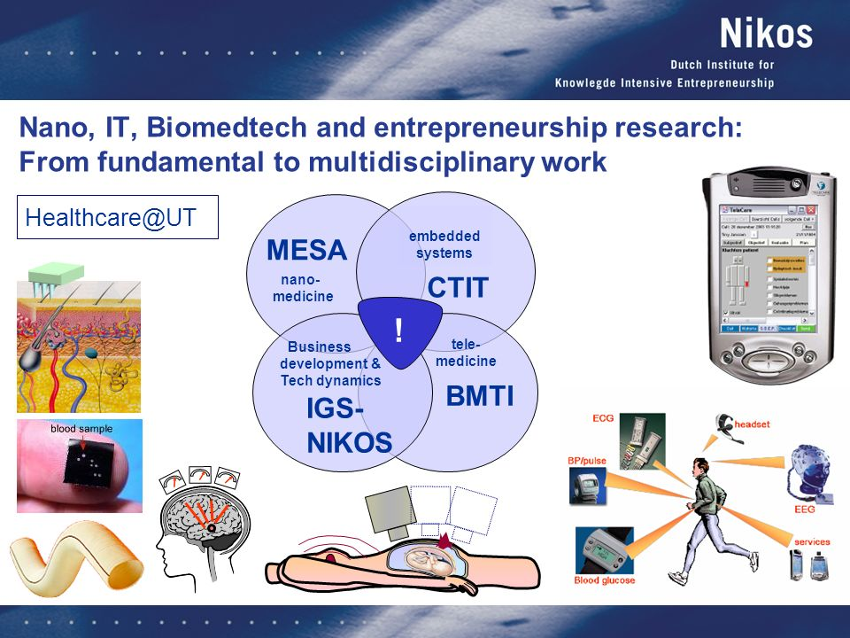 Nano, IT, Biomedtech and entrepreneurship research: From fundamental to multidisciplinary work