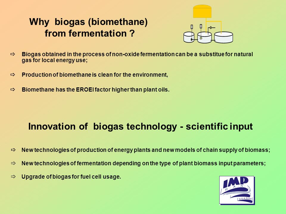 Why biogas (biomethane) from fermentation