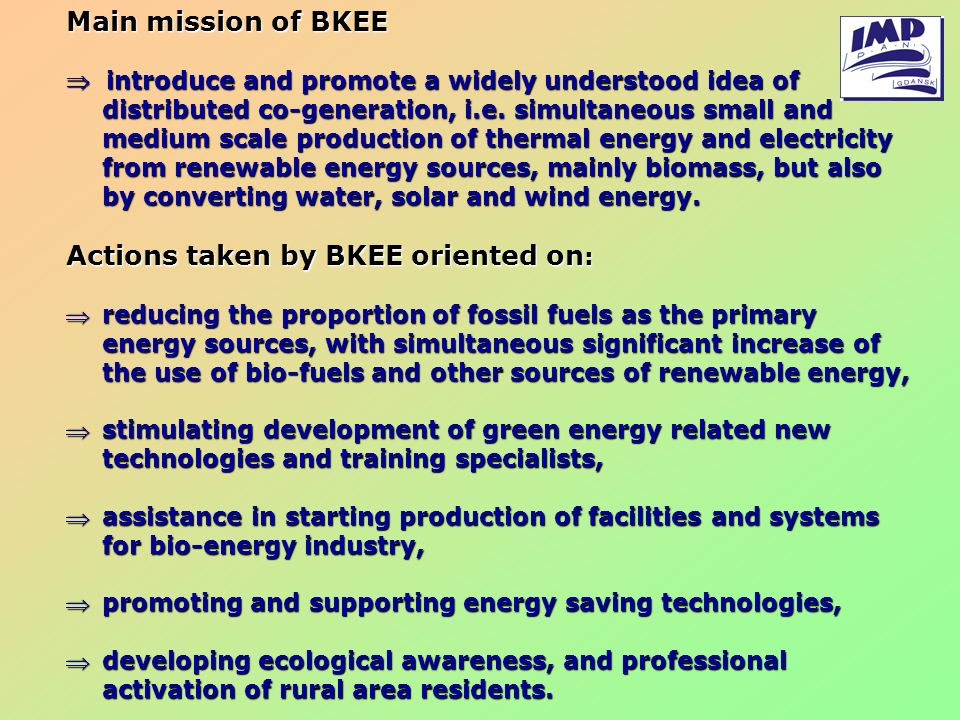 Actions taken by BKEE oriented on: