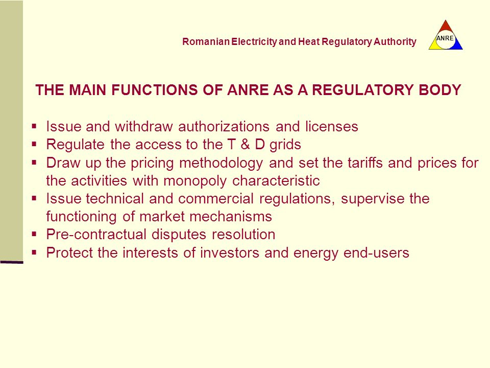 THE MAIN FUNCTIONS OF ANRE AS A REGULATORY BODY