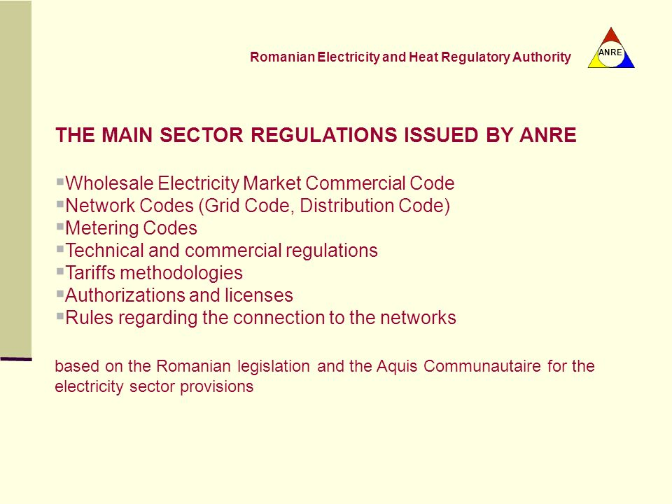 THE MAIN SECTOR REGULATIONS ISSUED BY ANRE