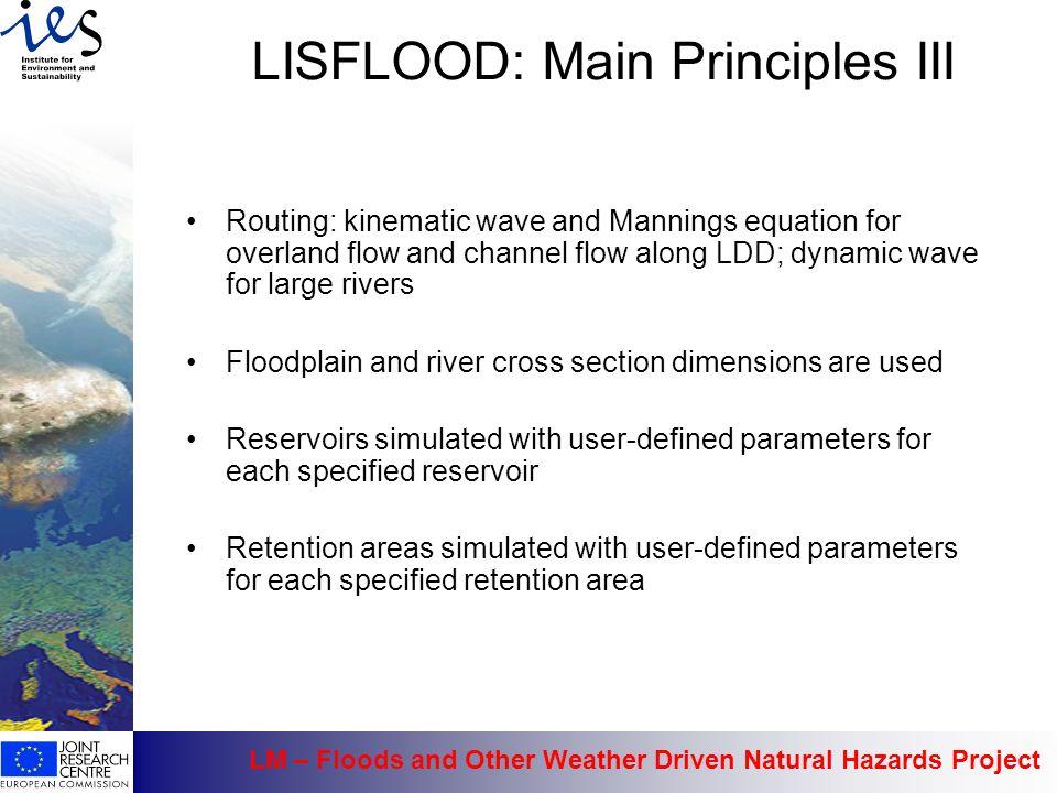 LISFLOOD: Main Principles III