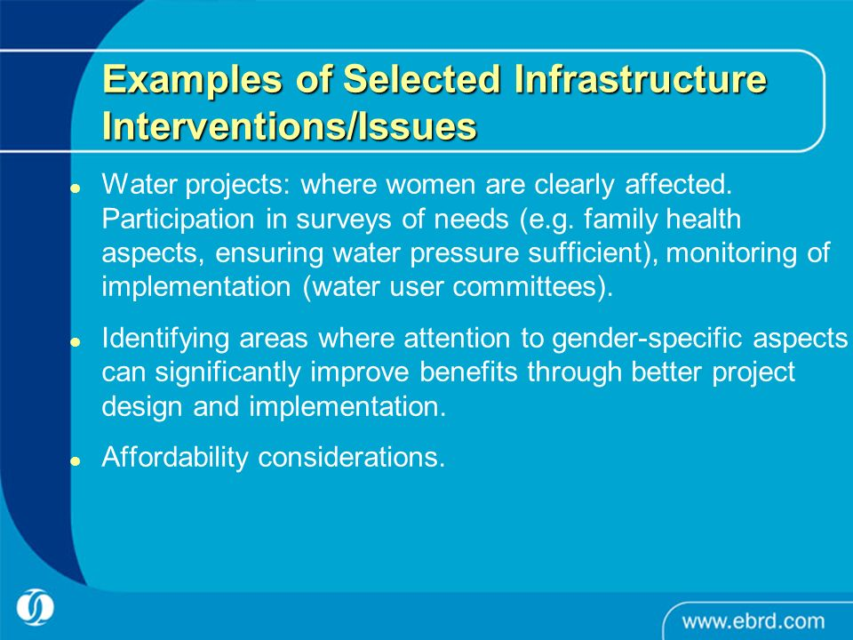 Examples of Selected Infrastructure Interventions/Issues