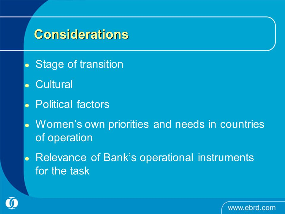 Considerations Stage of transition Cultural Political factors