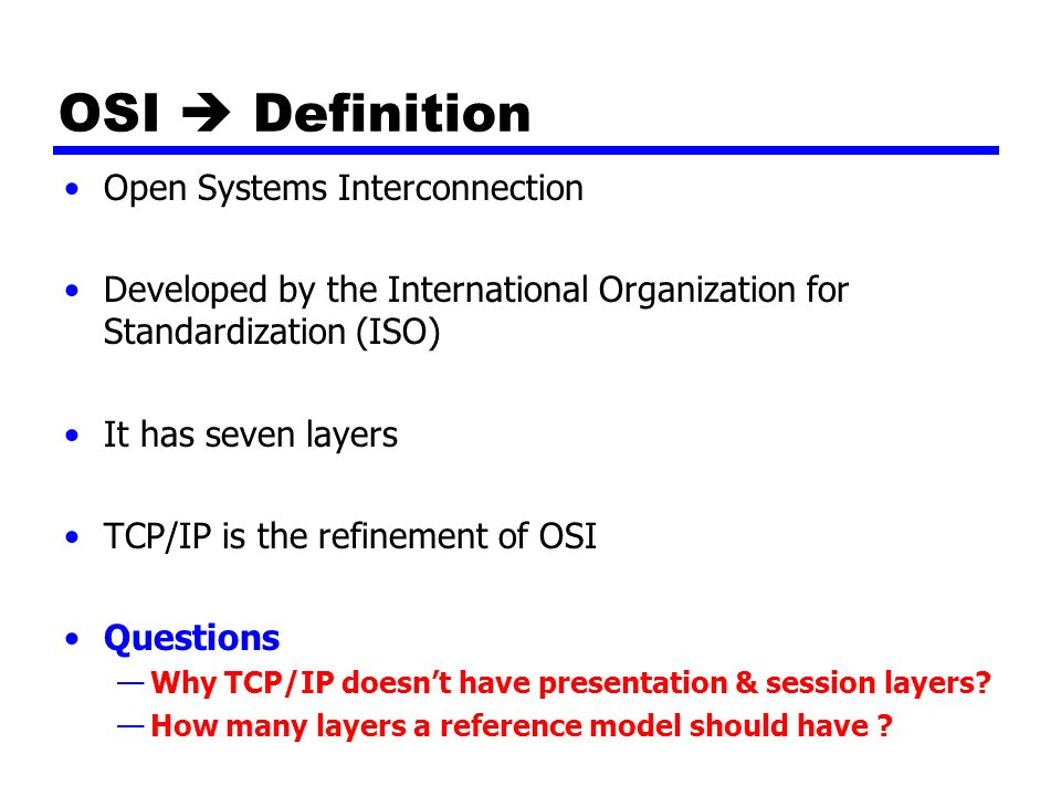 a description of the open systems interconnection osi reference model The open systems interconnection reference model, commonly referred to as the osi reference model, osi seven layer model or osi model, is a layered, abstract.
