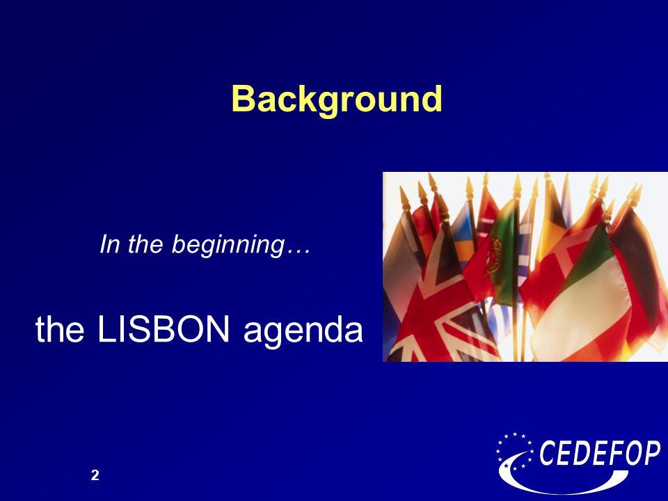 In the beginning… the LISBON agenda