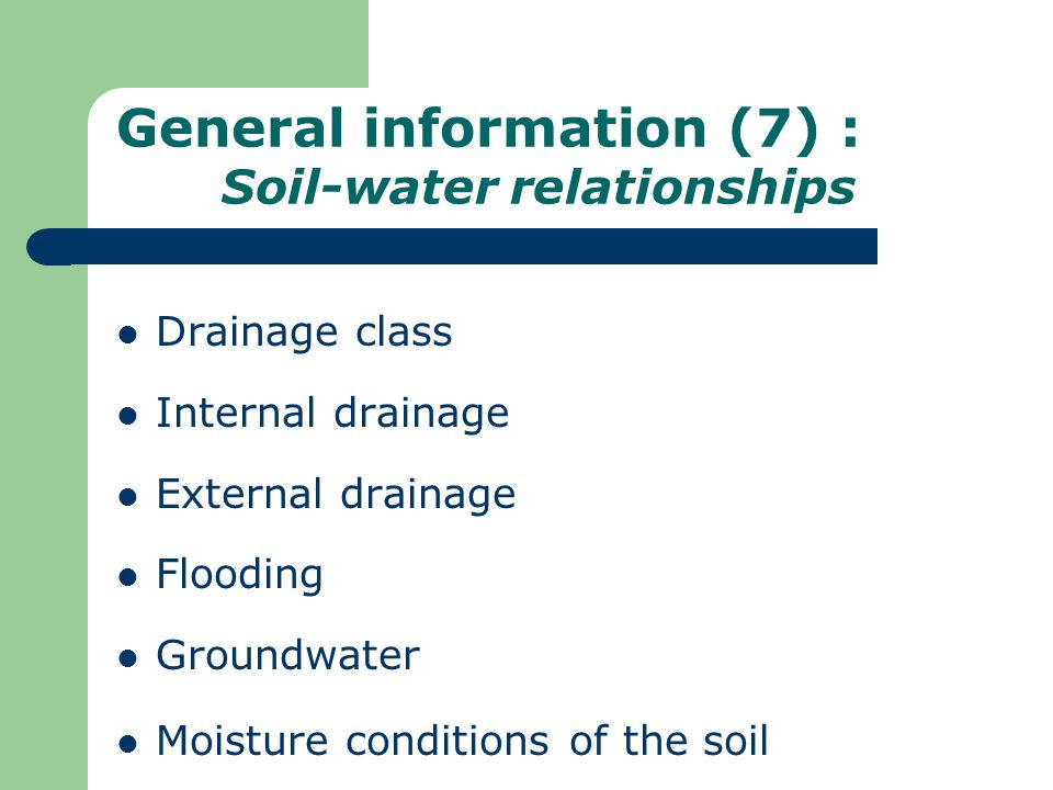General information (7) : Soil-water relationships