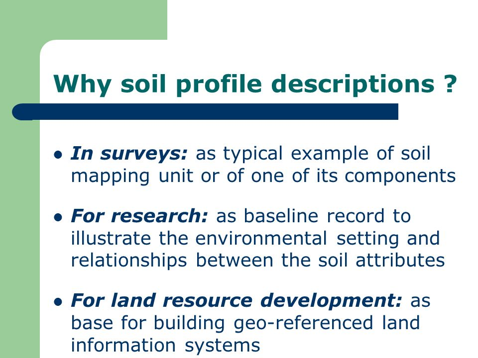 Why soil profile descriptions