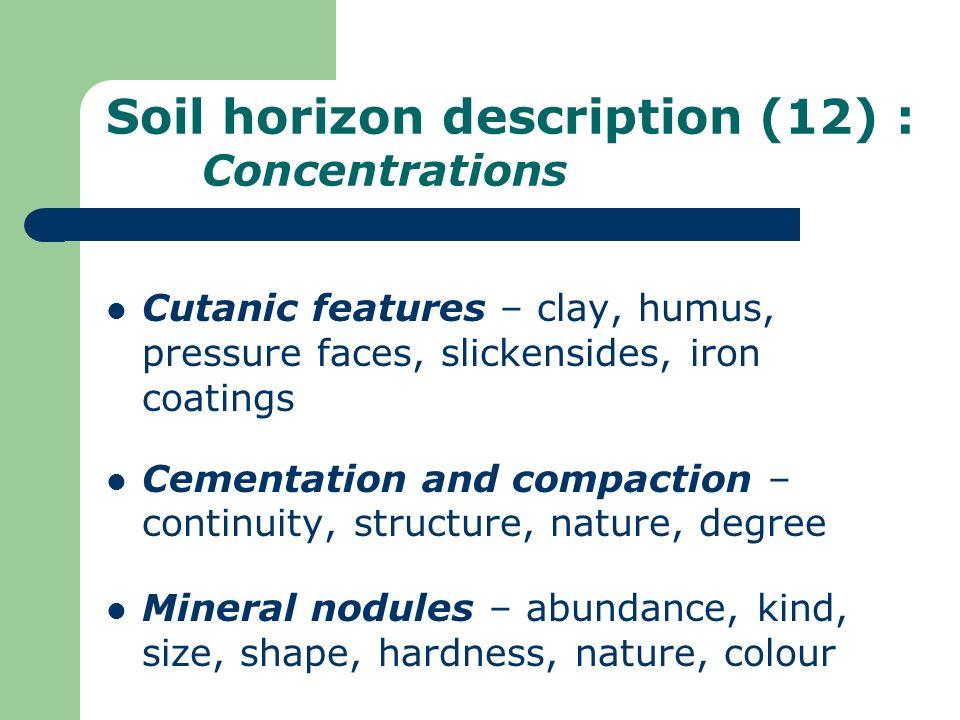 Soil horizon description (12) : Concentrations