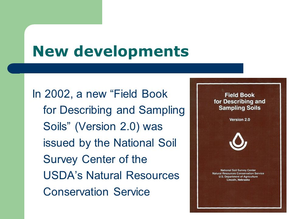 New developments In 2002, a new Field Book