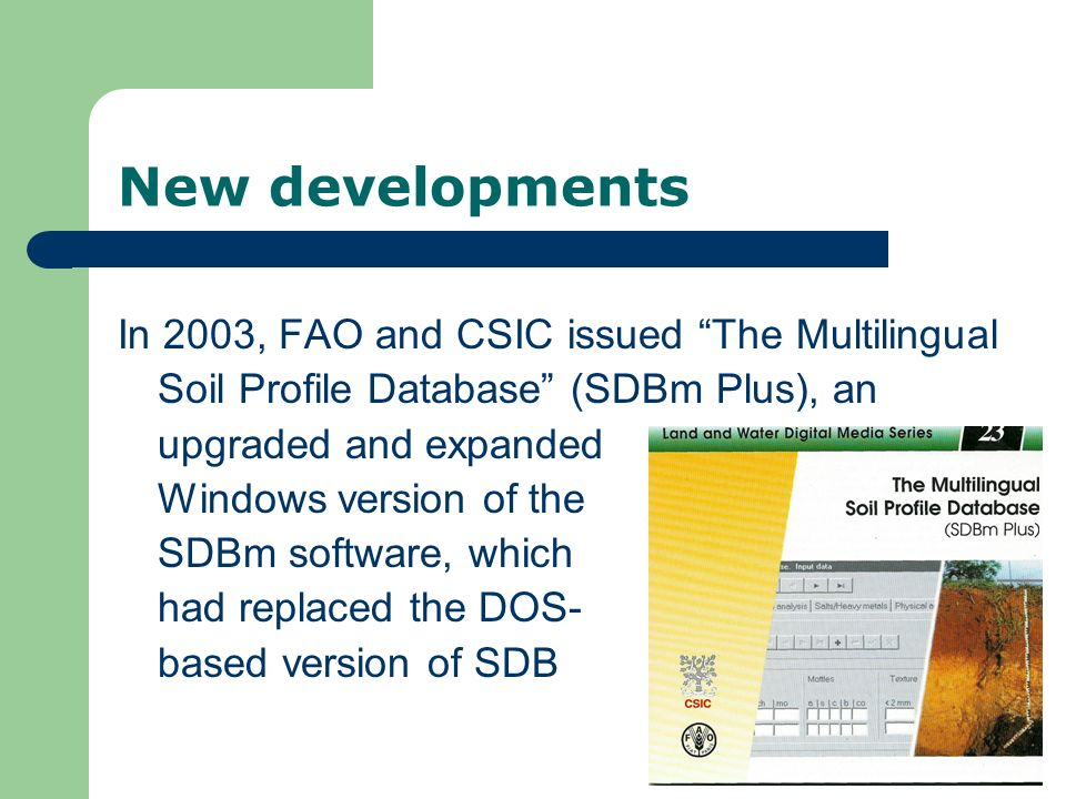New developments In 2003, FAO and CSIC issued The Multilingual