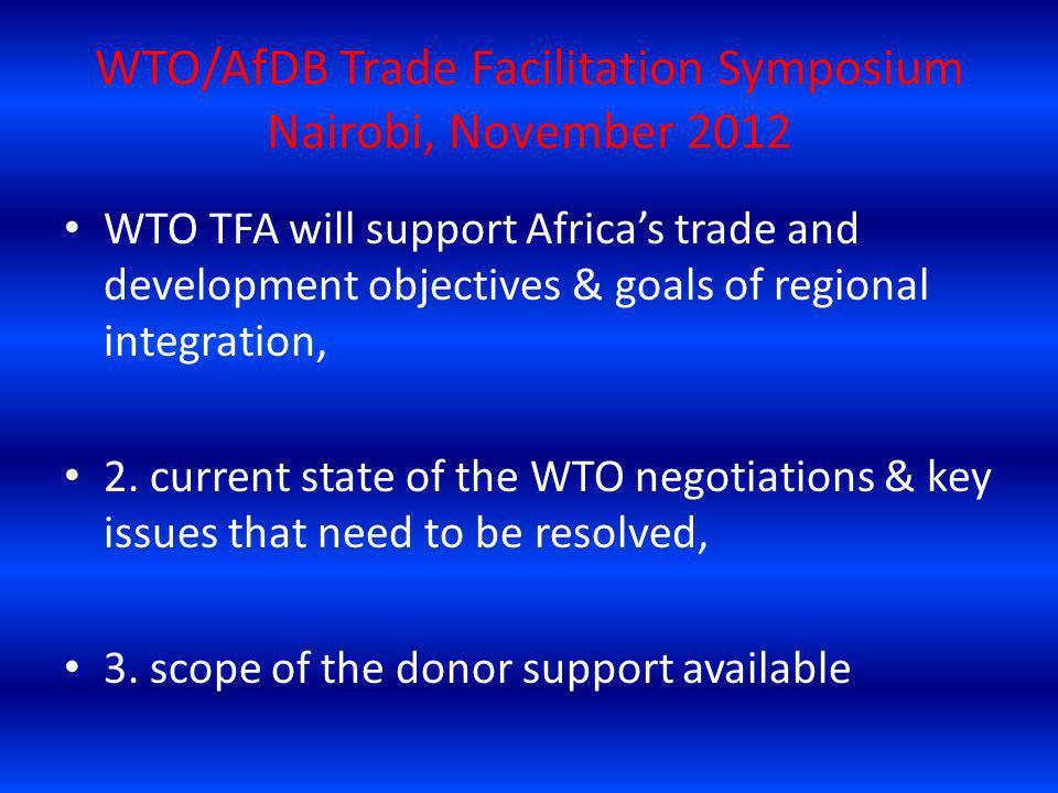 WTO/AfDB Trade Facilitation Symposium Nairobi, November 2012