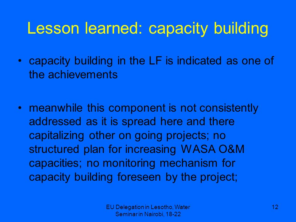 Lesson learned: capacity building