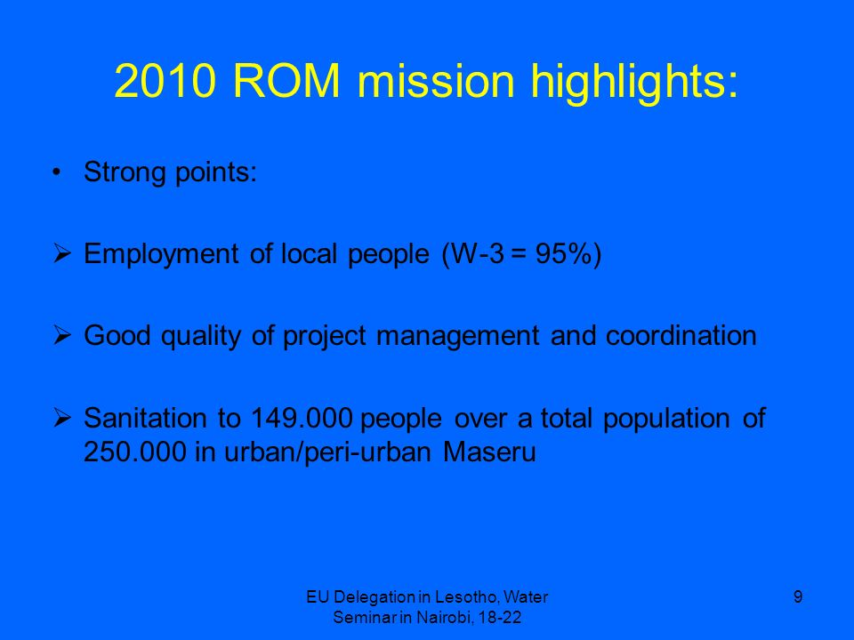 2010 ROM mission highlights: