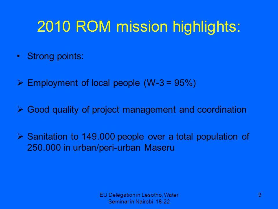 2010 ROM mission highlights: