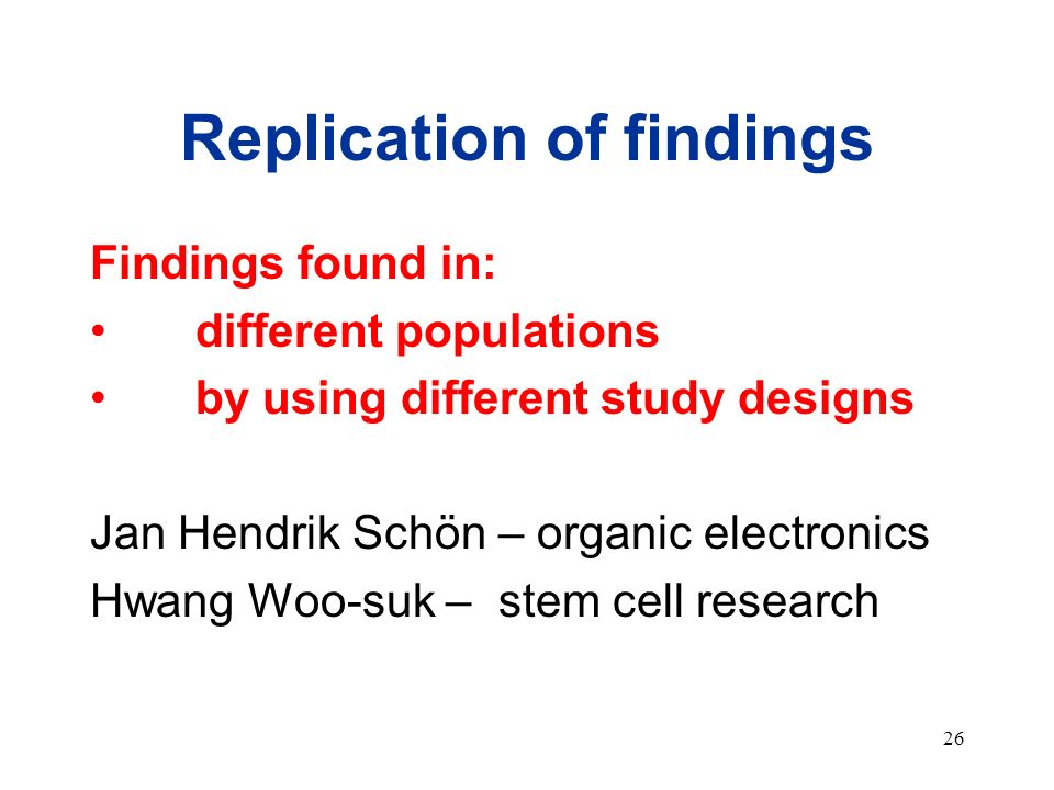 Replication of findings