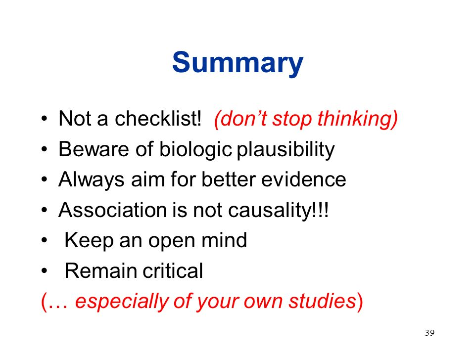 Summary Not a checklist! (don't stop thinking)