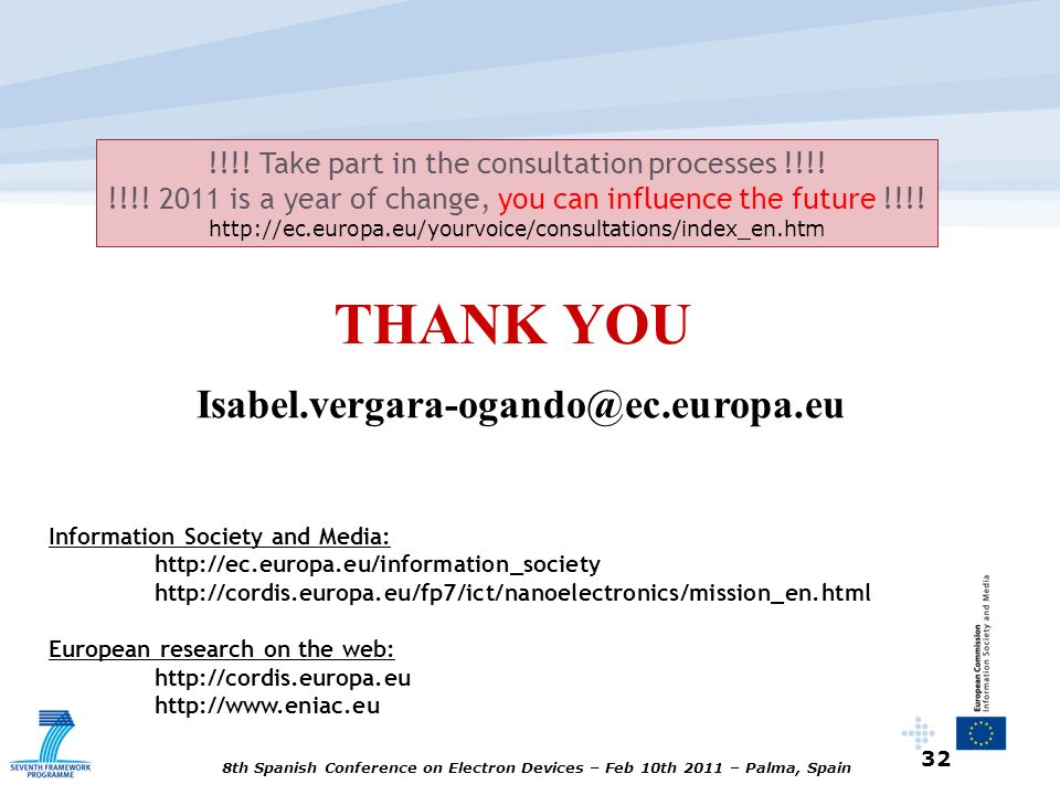 THANK YOU Isabel.vergara-ogando@ec.europa.eu