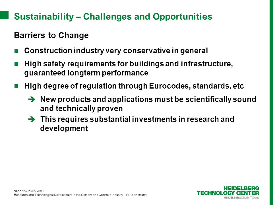 Sustainability – Challenges and Opportunities