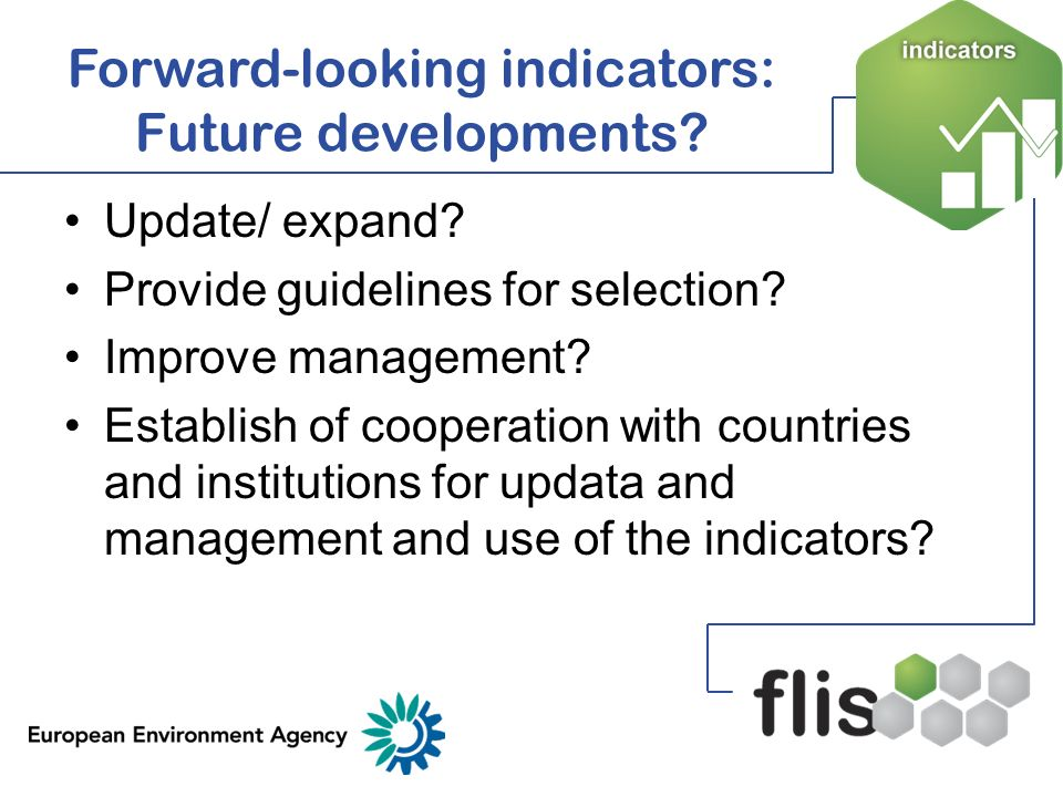 Forward-looking indicators: Future developments