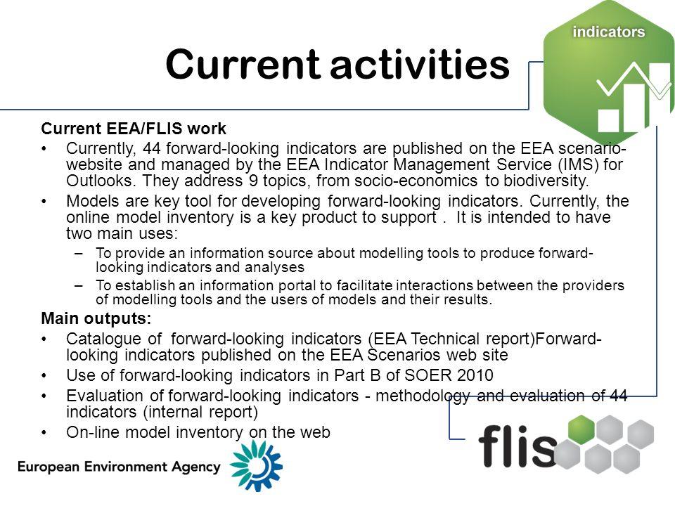 Current activities Current EEA/FLIS work