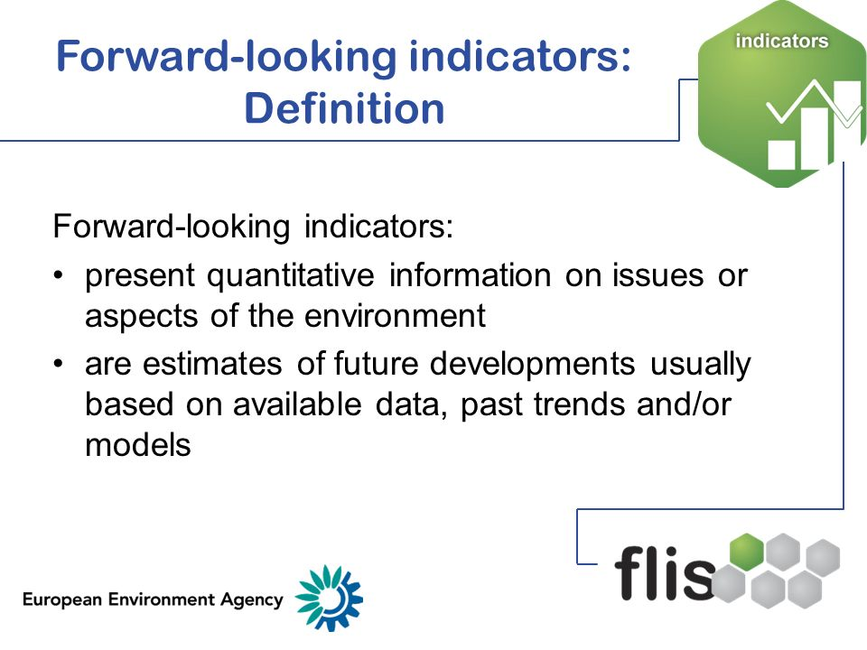 Forward-looking indicators: Definition