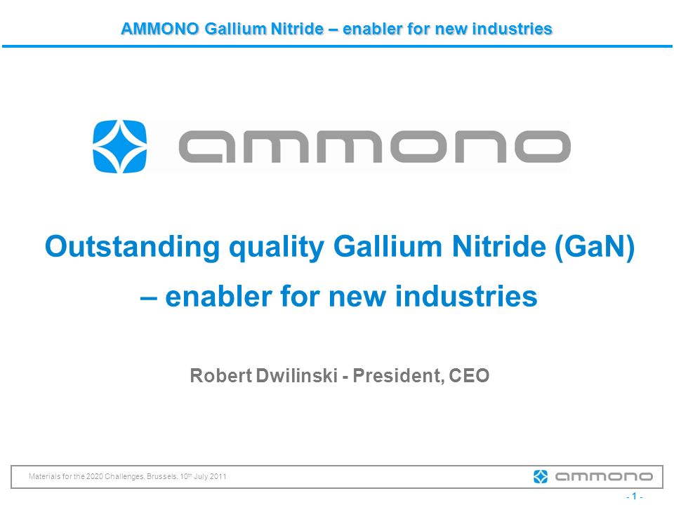 Outstanding quality Gallium Nitride (GaN) – enabler for new industries