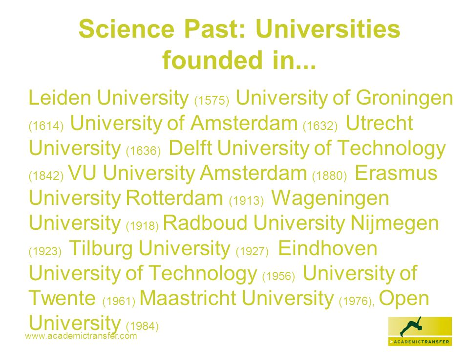 Science Past: Universities founded in...