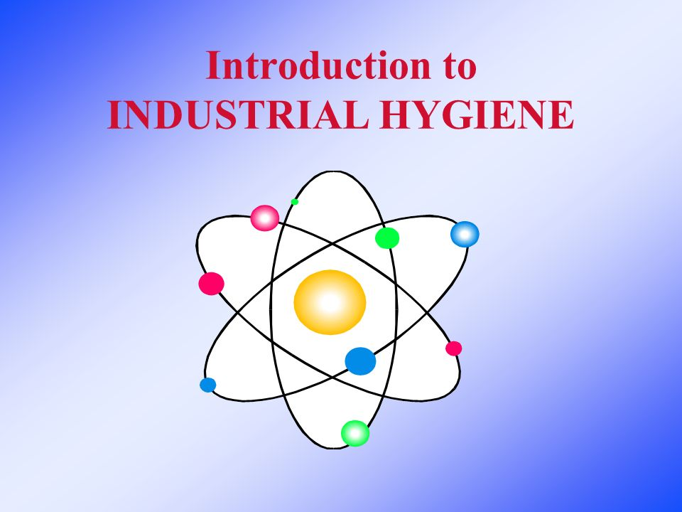 a look at industrial hygiene Comprehensive industrial hygienethe application of basic principles   industrial hygienists and the organizations that employ them can also look  beyond.