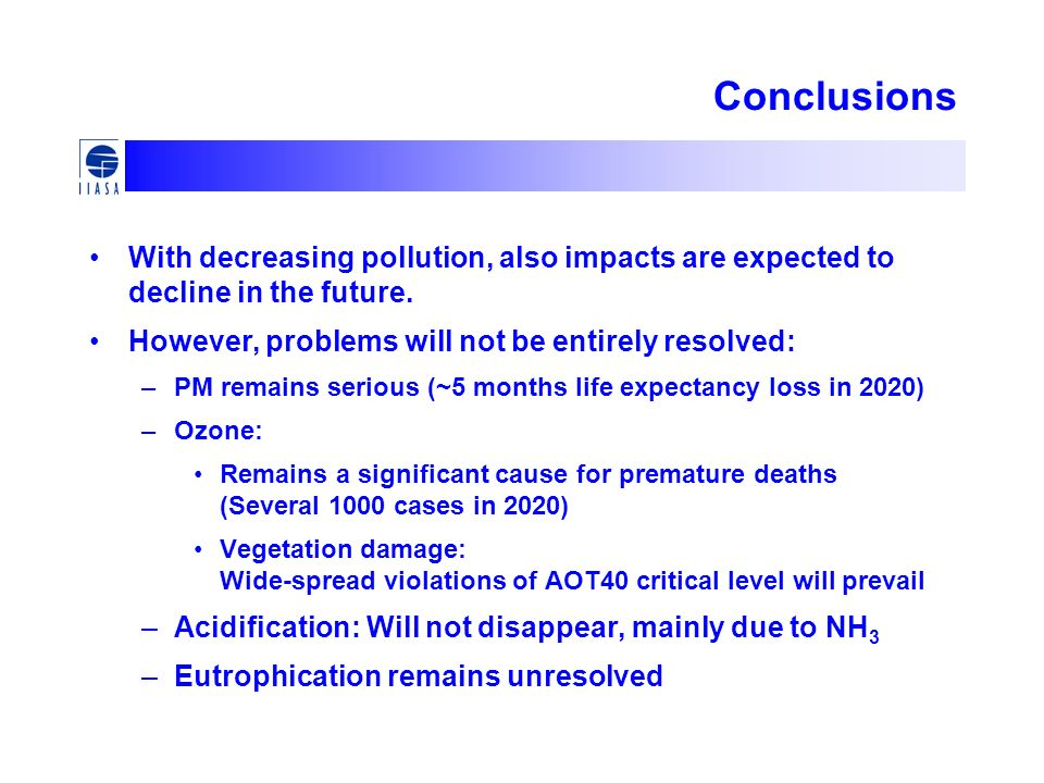 Conclusions With decreasing pollution, also impacts are expected to decline in the future. However, problems will not be entirely resolved: