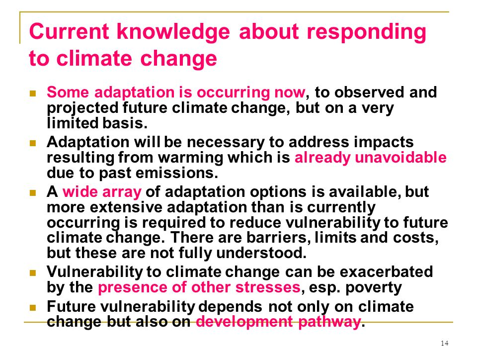 Current knowledge about responding to climate change