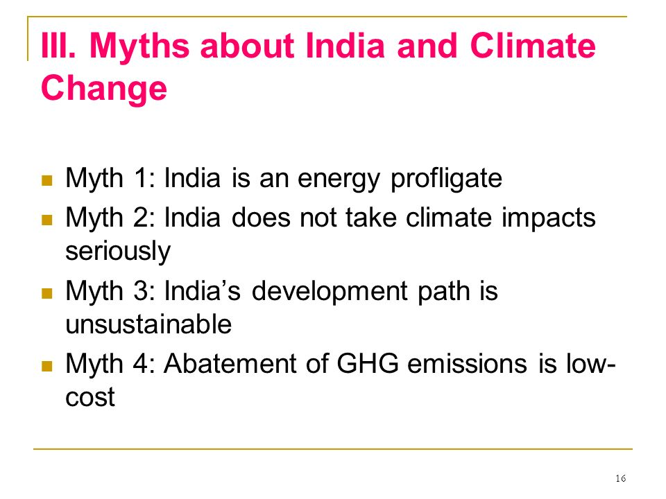 III. Myths about India and Climate Change