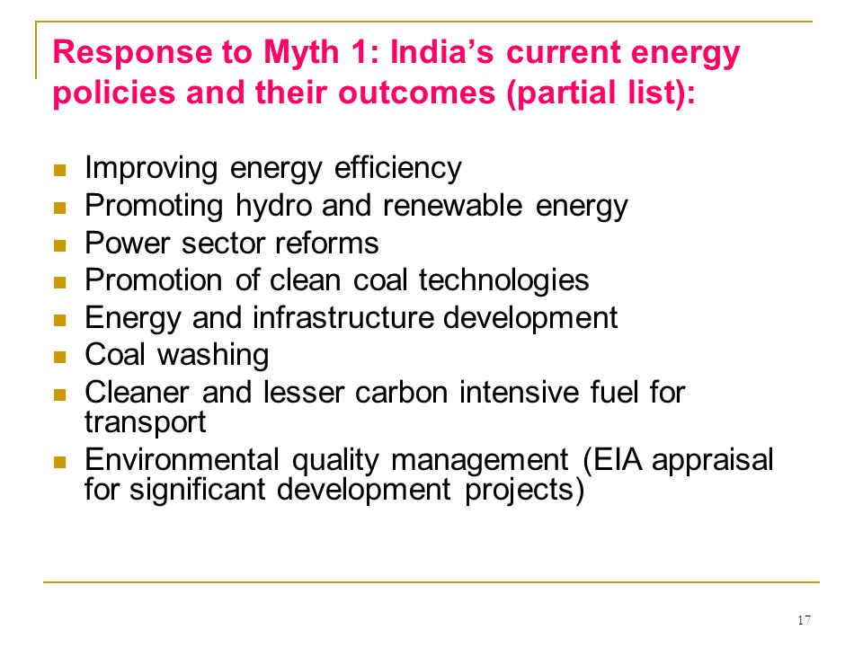 Response to Myth 1: India's current energy policies and their outcomes (partial list):