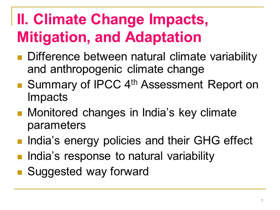 II. Climate Change Impacts, Mitigation, and Adaptation