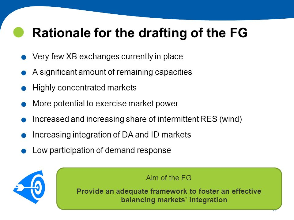 Rationale for the drafting of the FG
